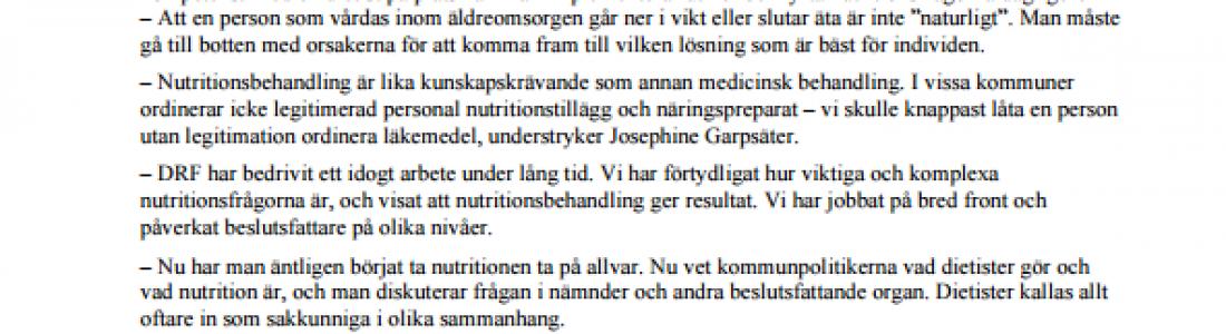 Regeringsbeslut om att äldre med nutritionsproblem ska behandlas av dietister!